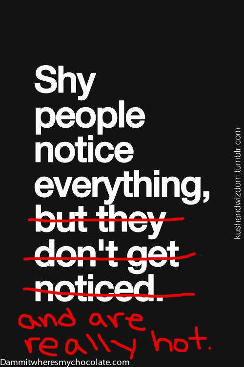BEING SHY Quotes Like Success