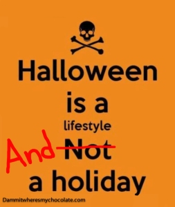 145.HalloweenIsALifestyleAnd